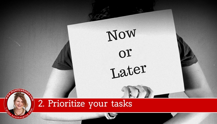 2. Prioritize your Tasks